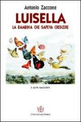La copertina del libro di Zaccone, Luisella, la bambina che sapeva crescere.jpg