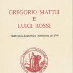 Gragorio Mattei e Luigi Rossi